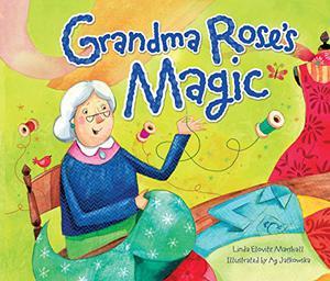 GRANDMA ROSE'S MAGIC