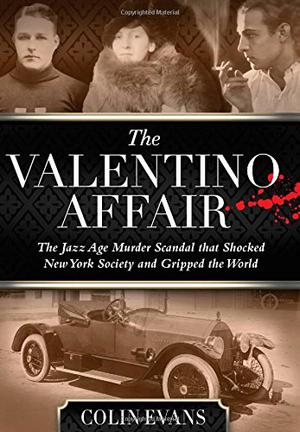 The Valentino Affair By Colin Evans Kirkus Reviews