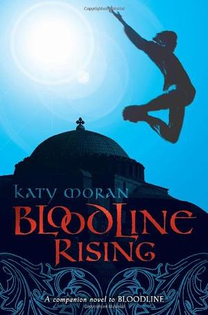 BLOODLINE RISING