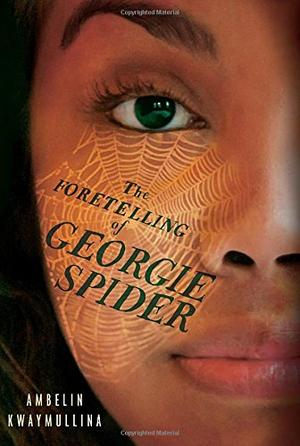 THE FORETELLING OF GEORGIE SPIDER