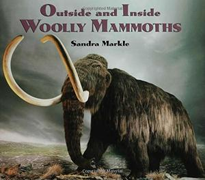 OUTSIDE AND INSIDE WOOLLY MAMMOTHS