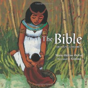 THE BIBLE FOR YOUNG CHILDREN