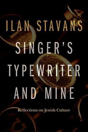 SINGER'S TYPEWRITER AND MINE