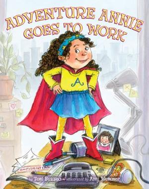 ADVENTURE ANNIE GOES TO WORK