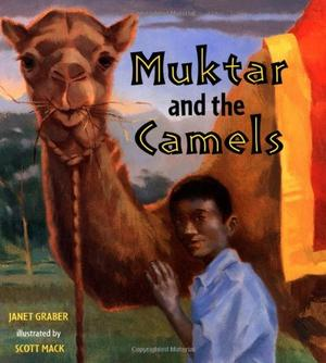 MUKTAR AND THE CAMELS