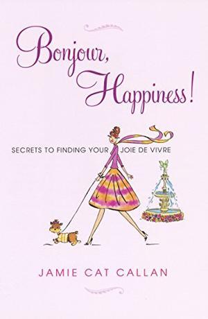 BONJOUR, HAPPINESS!