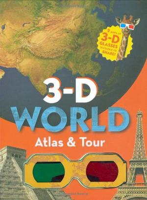 3-D WORLD ATLAS & TOUR