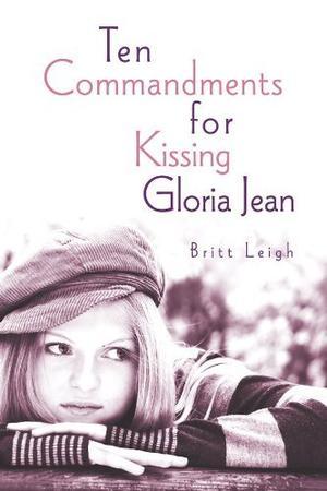 TEN COMMANDMENTS FOR KISSING GLORIA JEAN