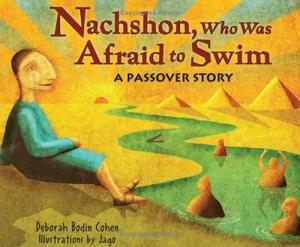 NACHSHON, WHO WAS AFRAID TO SWIM