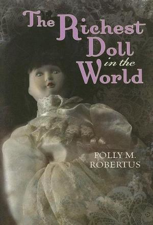 THE RICHEST DOLL IN THE WORLD