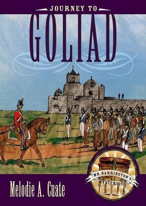 JOURNEY TO GOLIAD
