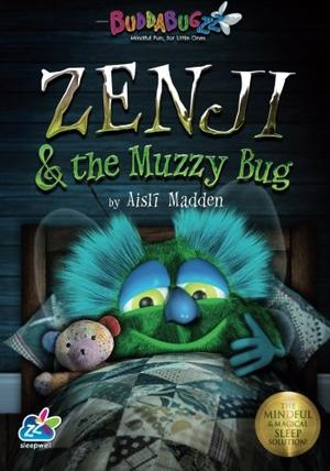 Zenji & the Muzzy Bug