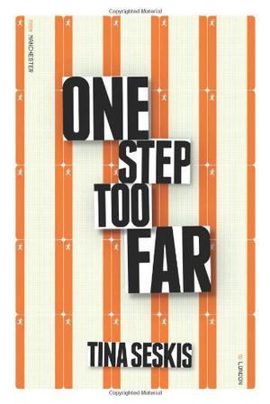 ONE STEP TOO FAR
