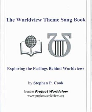 The Worldview Theme Song Book