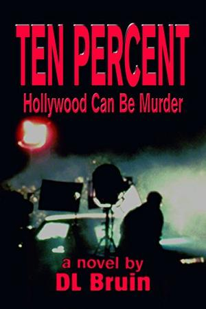 Ten Percent -Hollywood Can Be Murder