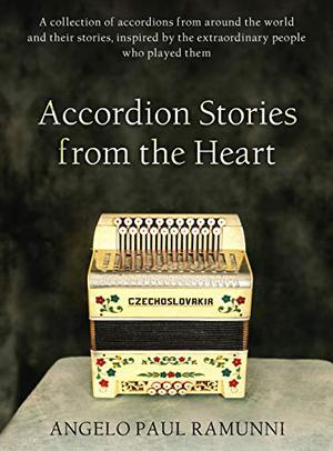 ACCORDION STORIES FROM THE HEART