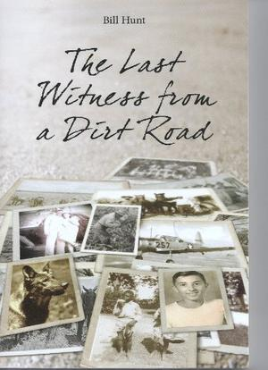 THE LAST WITNESS FROM A DIRT ROAD