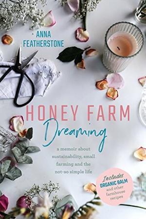 HONEY FARM DREAMING