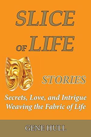 SLICE OF LIFE STORIES