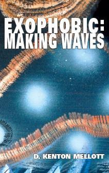 Exophobic: Making Waves