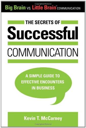 THE SECRETS OF SUCCESSFUL COMMUNICATION