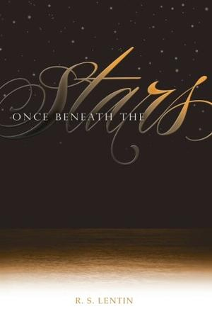 ONCE BENEATH THE STARS