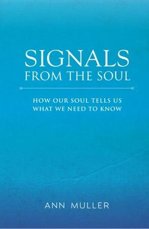 SIGNALS FROM THE SOUL