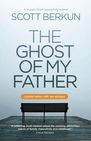 THE GHOST OF MY FATHER