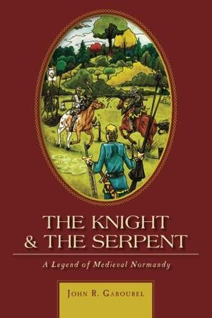 THE KNIGHT & THE SERPENT