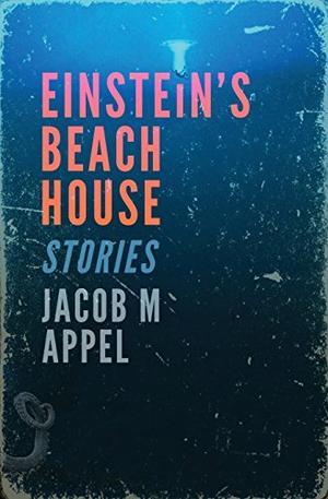 Einstein's Beach House:  Stories