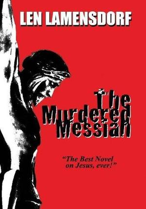 THE MURDERED MESSIAH