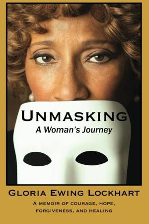 Unmasking: A Woman's Journey