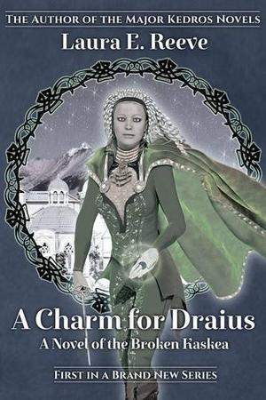 A Charm for Draius