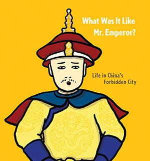 WHAT WAS IT LIKE, MR. EMPEROR?