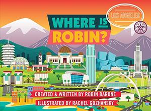 WHERE IS ROBIN? LOS ANGELES