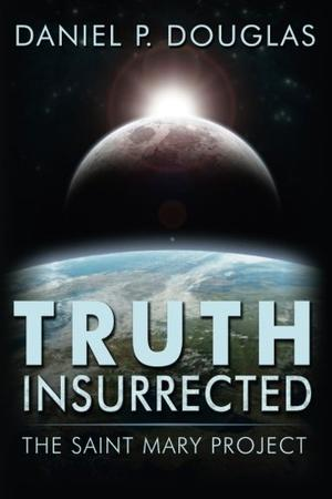 TRUTH INSURRECTED