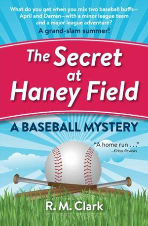 THE SECRET AT HANEY FIELD