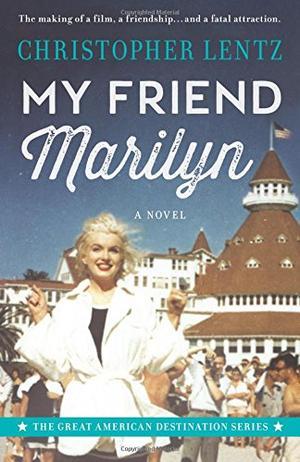 MY FRIEND MARILYN