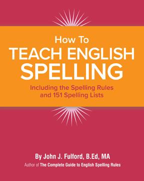 HOW TO TEACH ENGLISH SPELLING