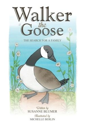 Walker the Goose