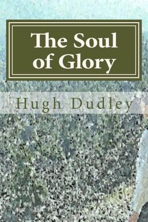 THE SOUL OF GLORY