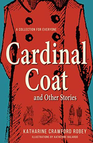 CARDINAL COAT AND OTHER STORIES