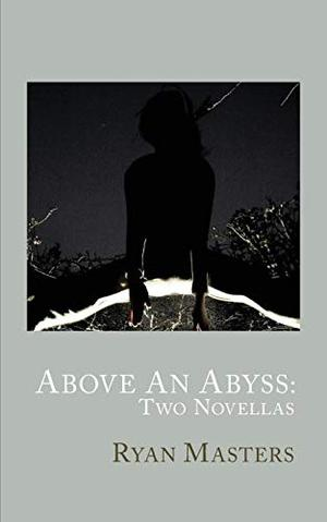 ABOVE AN ABYSS