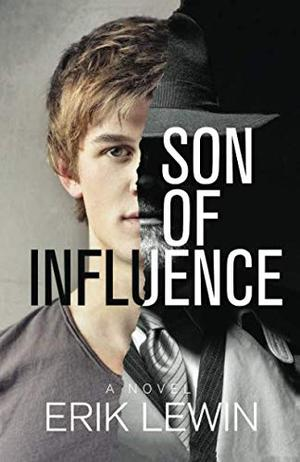 SON OF INFLUENCE