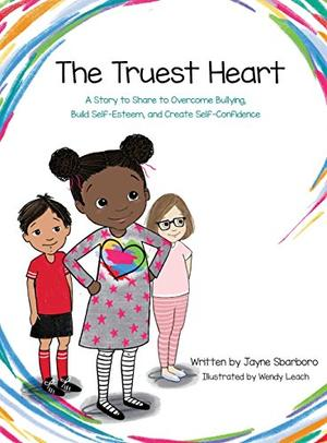 THE TRUEST HEART