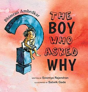 THE BOY WHO ASKED WHY