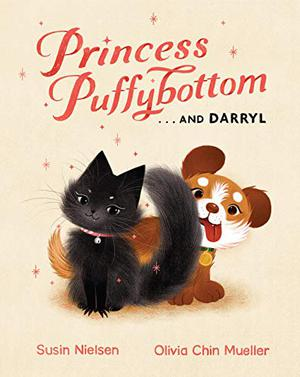 PRINCESS PUFFYBOTTOM…AND DARRYL