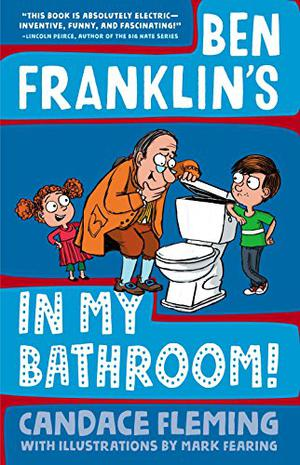 BEN FRANKLIN'S IN MY BATHROOM!