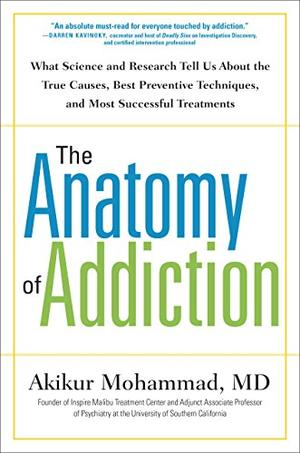 The Anatomy Of Addiction By Akikur Mohammad Kirkus Reviews