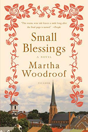 SMALL BLESSINGS | Kirkus Reviews